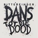bittereinder_-_dans_tot_die_dood